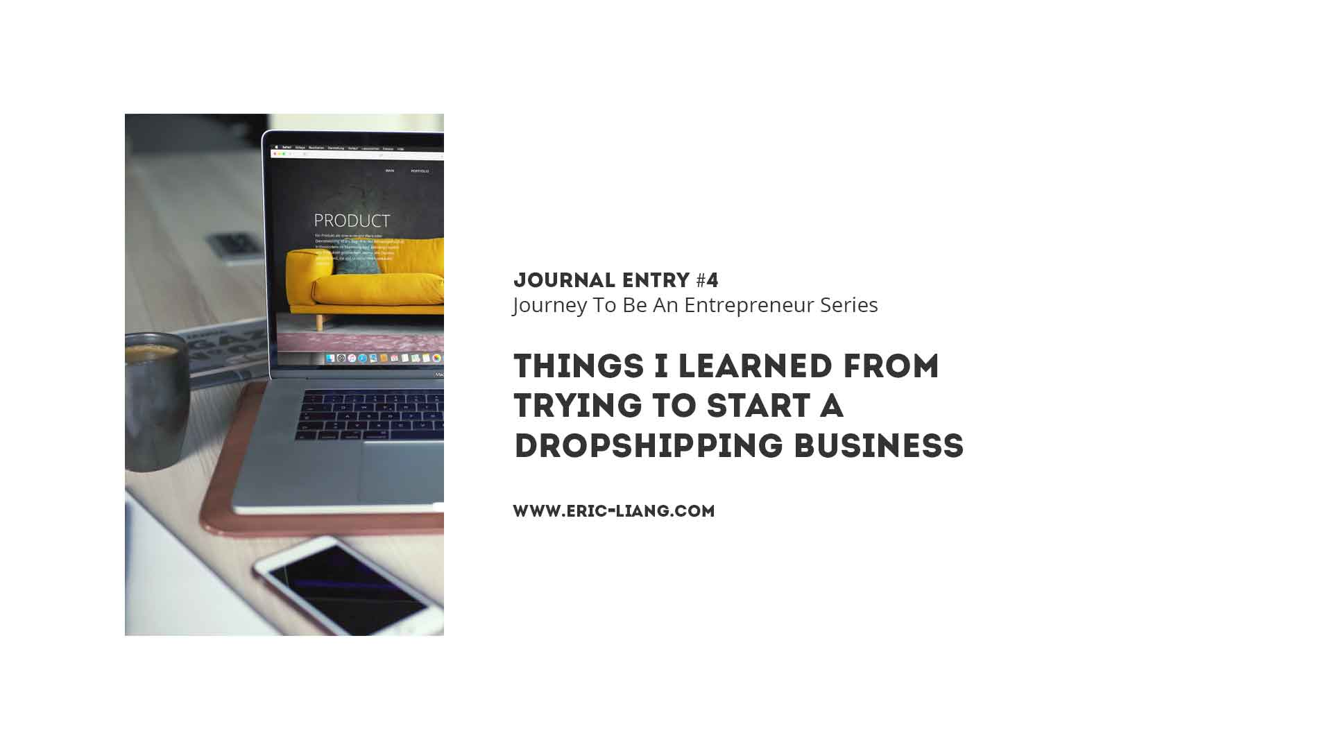 Journal Entry 4: Things I Learned From Trying To Start A Dropshipping Business