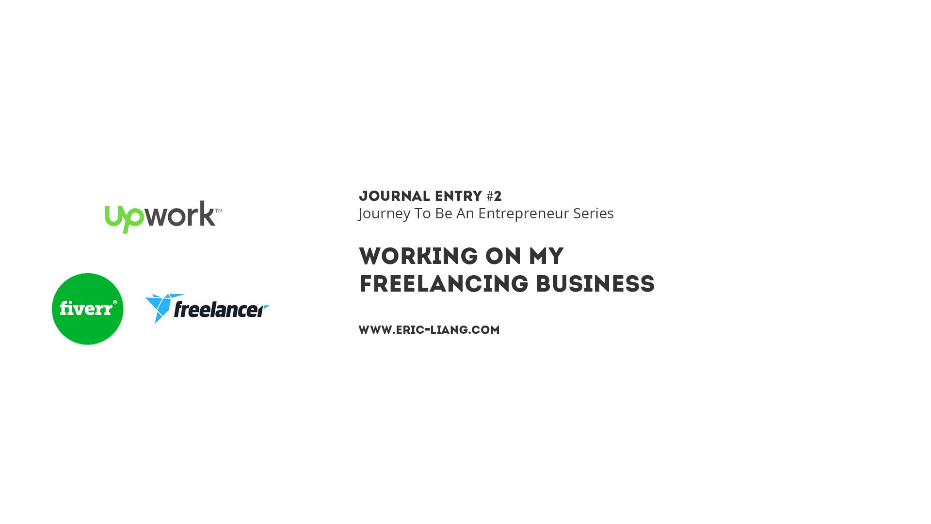 Journal Entry 2: Working On My Freelancing Business