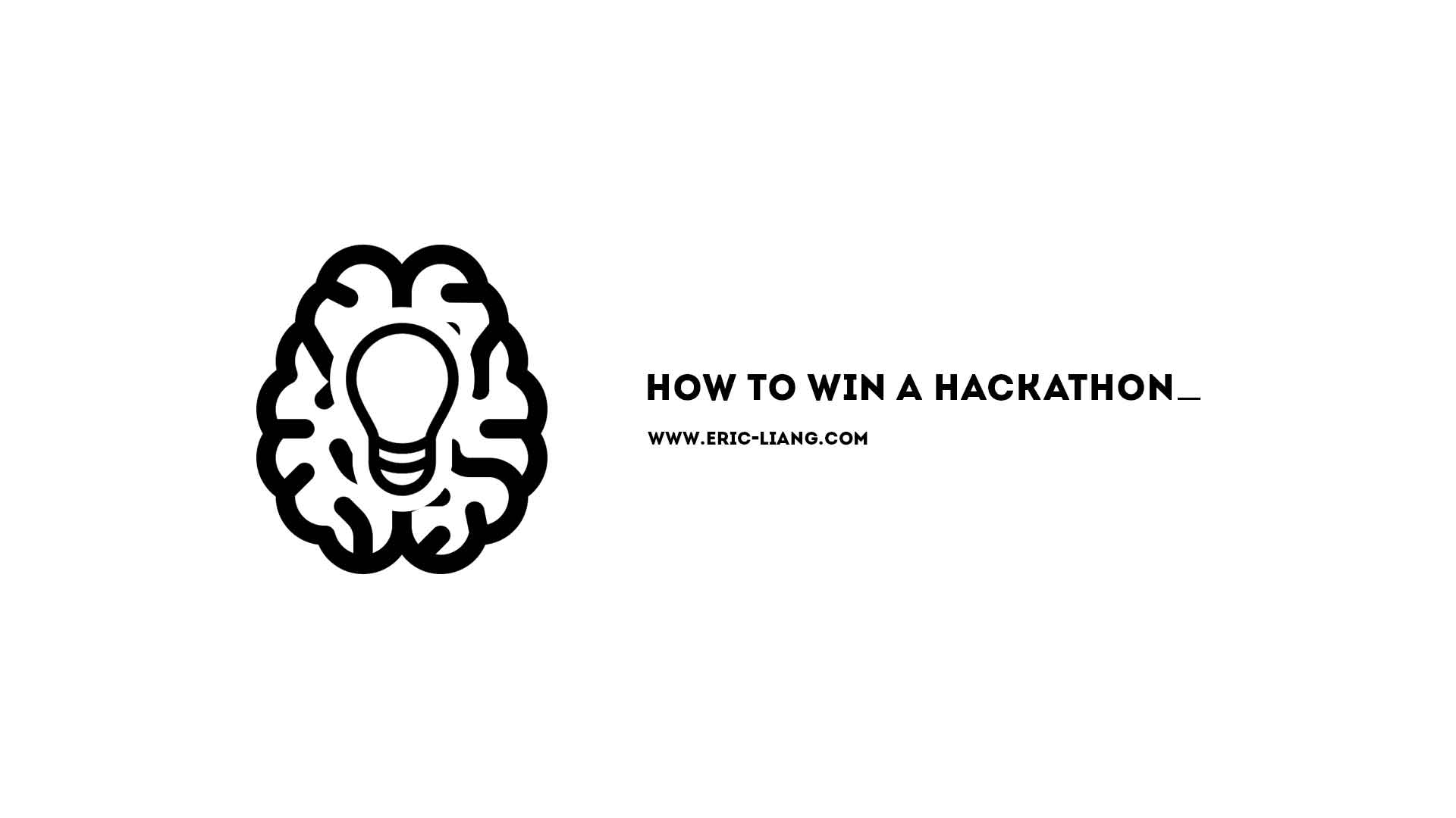How to Win a Hackathon